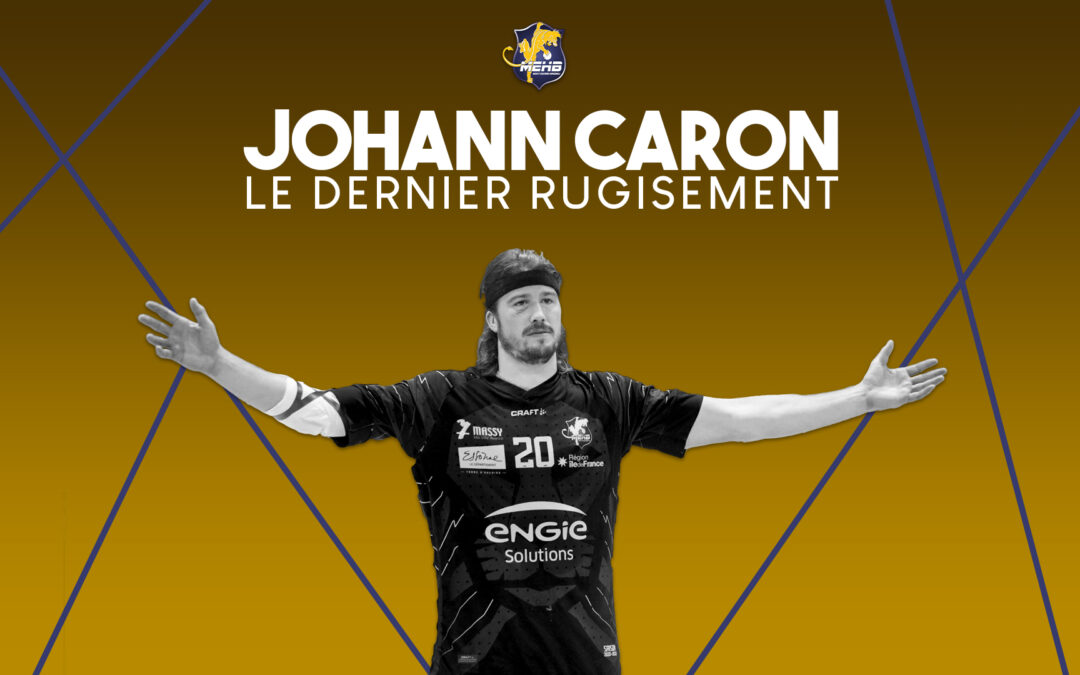 Johann Caron – Le dernier rugissement
